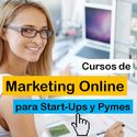 Cursos de Marketing Online para Start-ups y Pymes