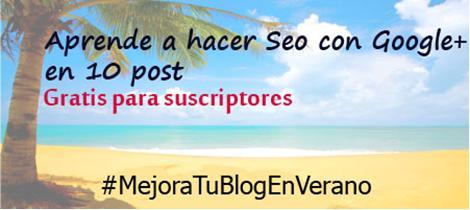 #MejoraTuBlogEnVerano